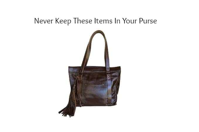 Never Keep these Items in your Purse
