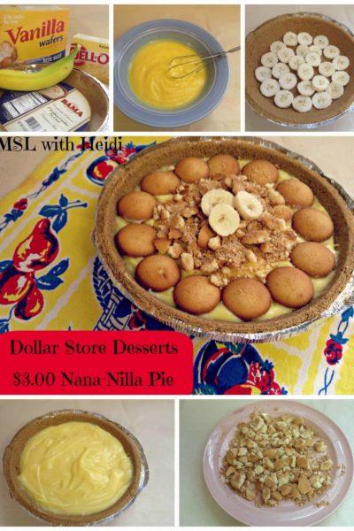 Dollar Store Desserts $3.00 Nana-Nilla Pie