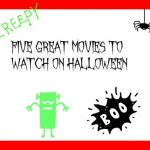 Five Great Movies to Watch on Halloween