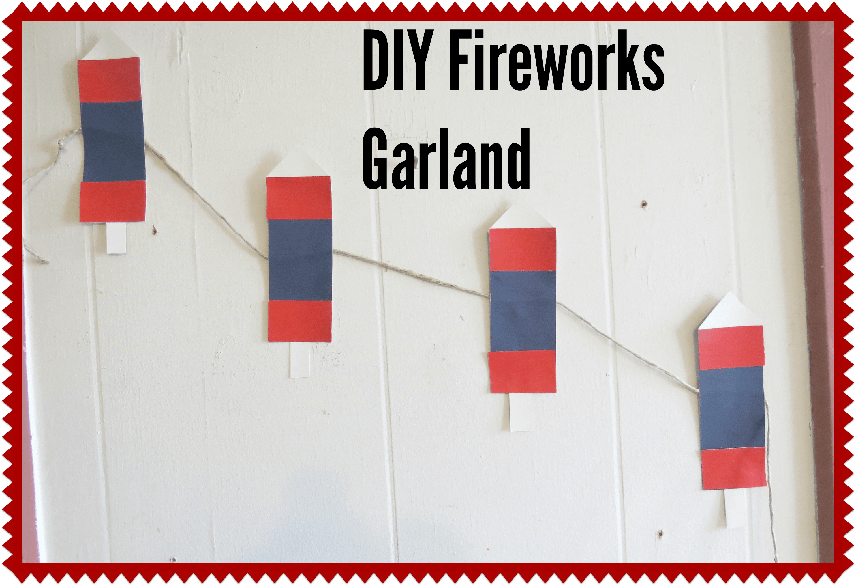 DIY Fireworks Garland