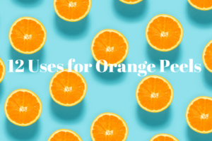 Don't toss your orange peels, use them again