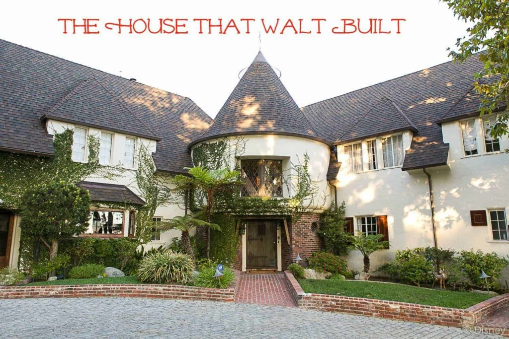 The House That Walt Built
