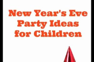 New Year's Eve Party Ideas for Children