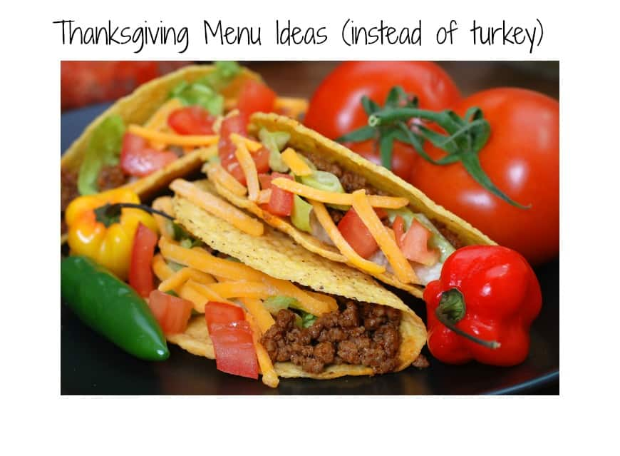 Thanksgiving Menu Ideas (instead of turkey)