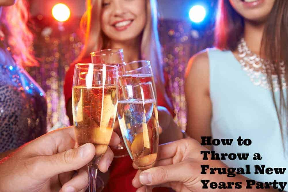 How to Throw a Frugal New Years Party