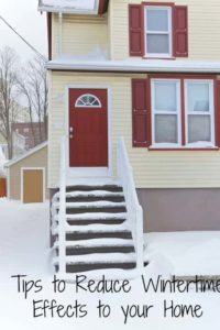 Tips to Reduce Wintertime Effects to your Home
