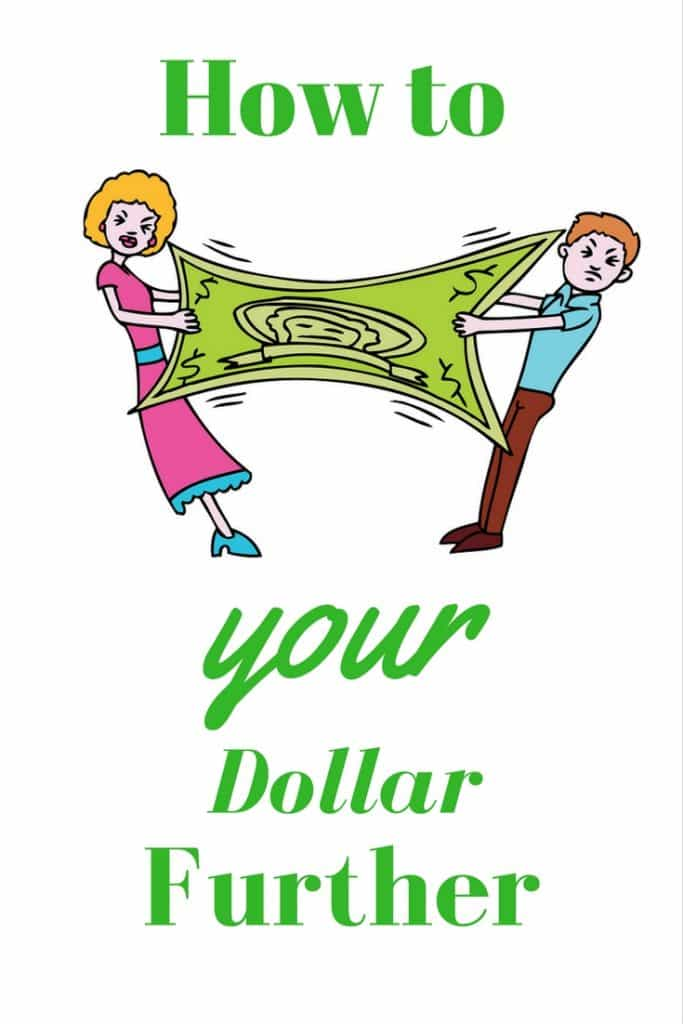 How to Stretch Your Dollar Further