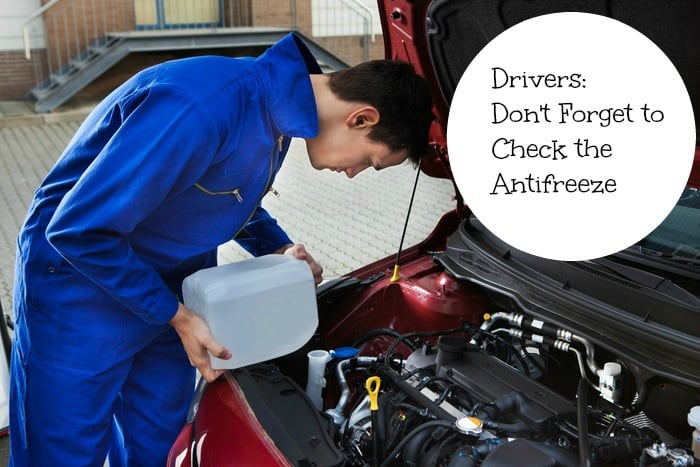 Drivers: Don't Forget to Check the Antifreeze