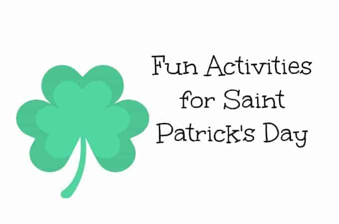 Fun Activities for Saint Patrick's Day