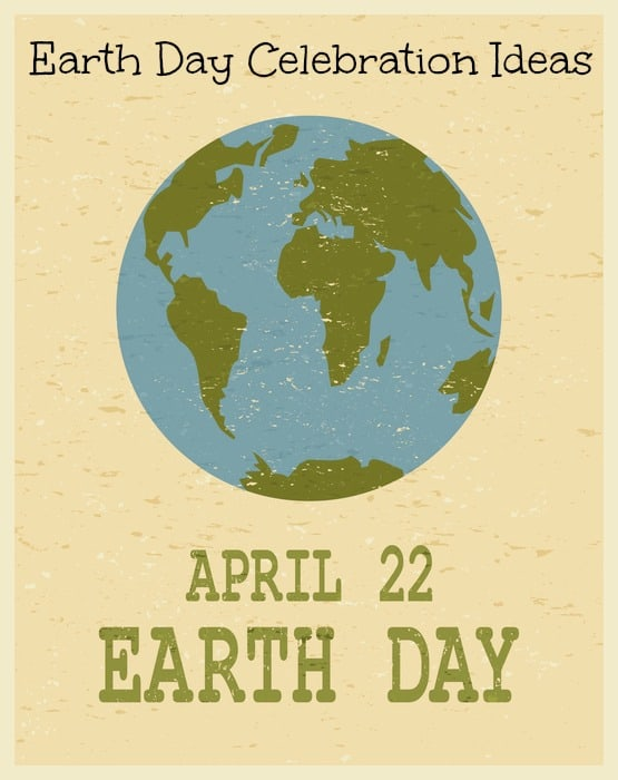 Earth Day Celebration Ideas