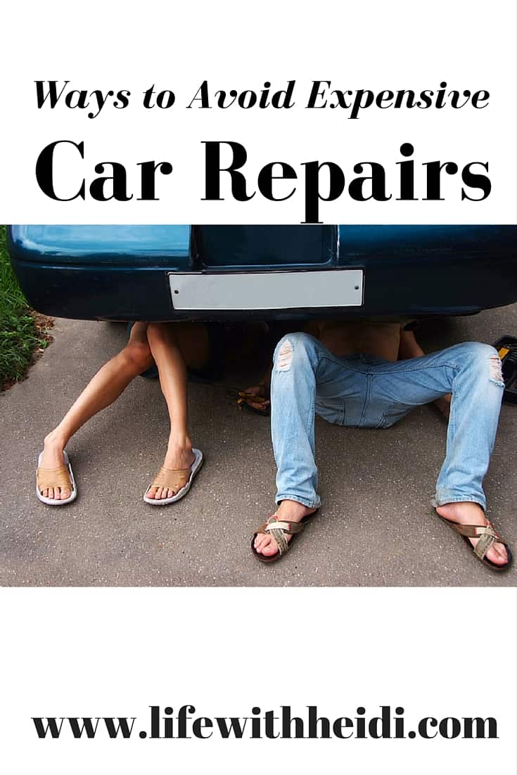 Ways To Avoid Expensive Car Repairs Life With Heidi
