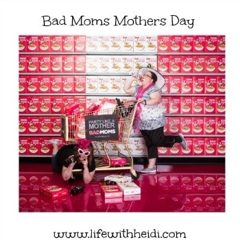 Bad Moms Mothers Day