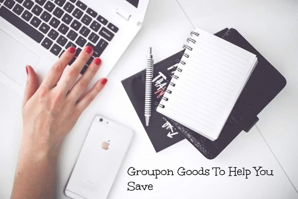 Groupon Goods To Help You Save