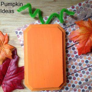 Easy Pumpkin Craft Ideas