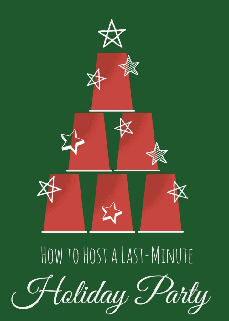 How to Host a Last-Minute Holiday Party