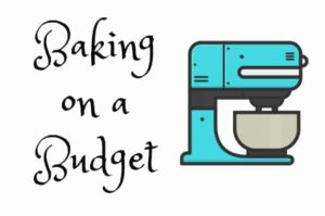 Baking on a Budget