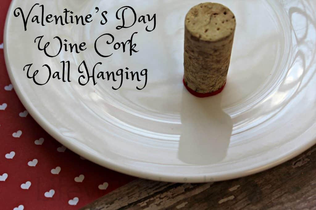 Valentine's Day Wine Cork Wall Hanging