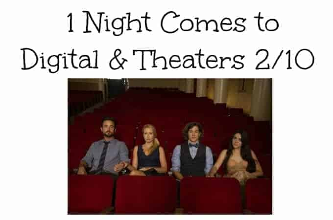1 Night Comes to Digital & Theaters 2/10