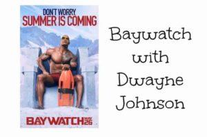 Baywatch with Dwayne Johnson