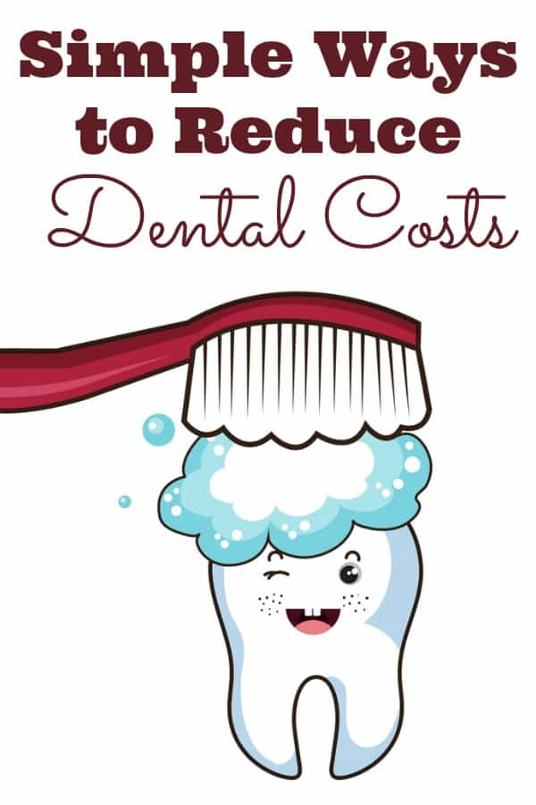 Simple Ways to Reduce Dental Costs