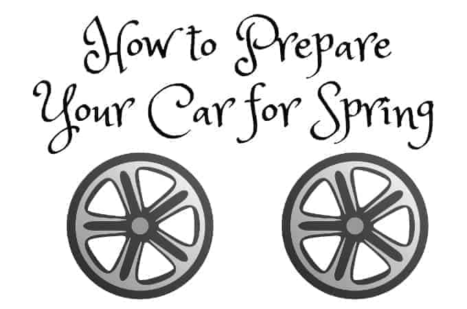 How to Prepare Your Car for Spring
