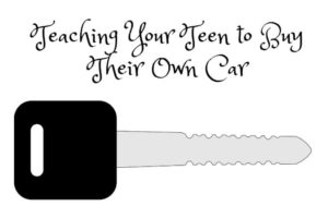 Teaching Your Teen to Buy Their Own Car