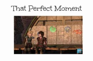 That Perfect Moment