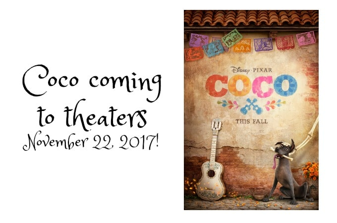 Coco coming to theaters on November 22, 2017!