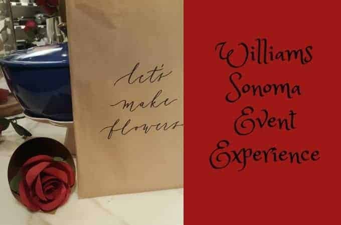 Williams Sonoma Experience