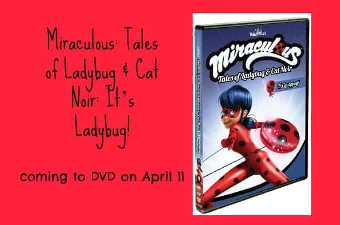 """Top 10 Nick show """"Miraculous™: Tales of Ladybug & Cat Noir: It's Ladybug!"""" coming to DVD on April 11"""