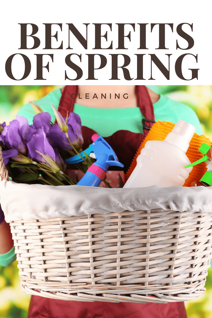 Benefits of Spring Cleaning