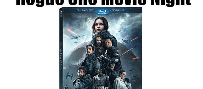 Rogue One Movie Night
