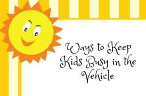 Ways to Keep Kids Busy in the Vehicle