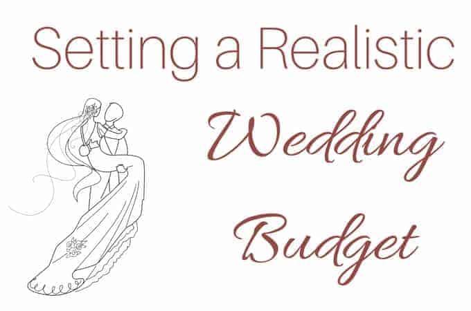 Setting a Realistic Wedding Budget