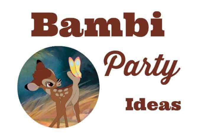 Bambi Party Ideas