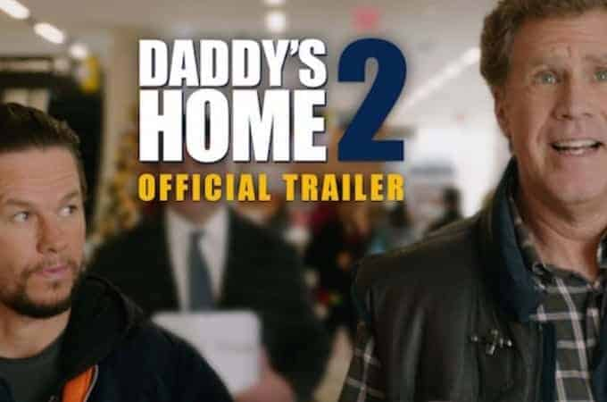 Daddy's Home 2 Coming on November 22nd