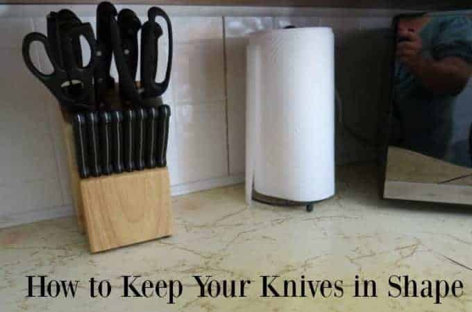 How to Keep Your Knives in Shape