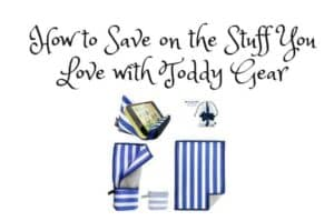 How to Save on the Stuff You Love with Toddy Gear