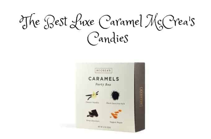 The Best Luxe Caramel McCrea's Candies