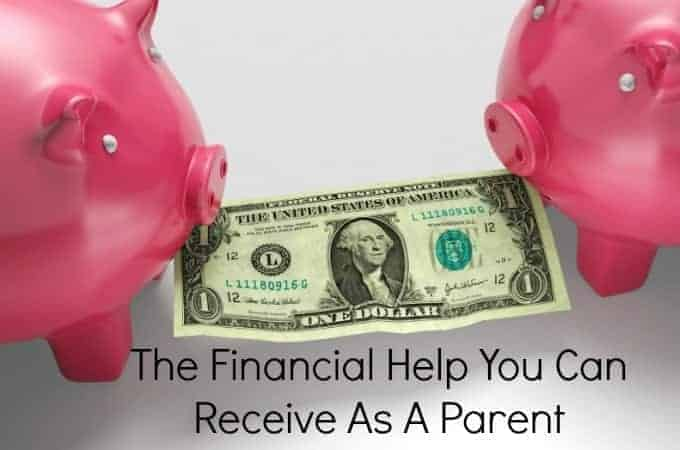 The Financial Help You Can Receive As A Parent