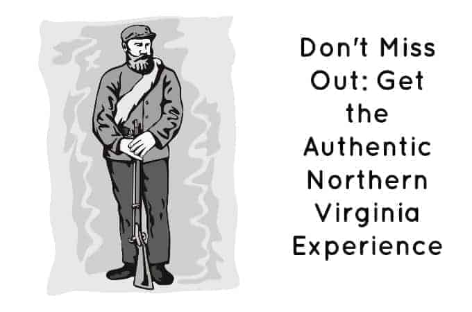Don't Miss Out: Get the Authentic Northern Virginia Experience