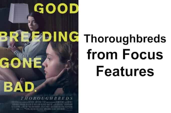 Thoroughbreds from Focus Features