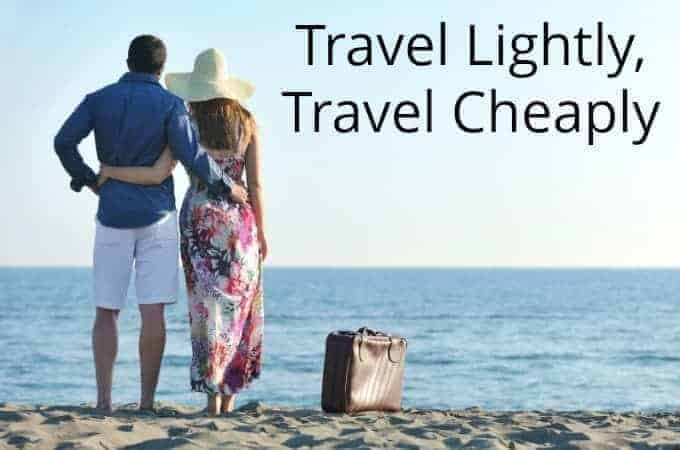Travel Lightly, Travel Cheaply