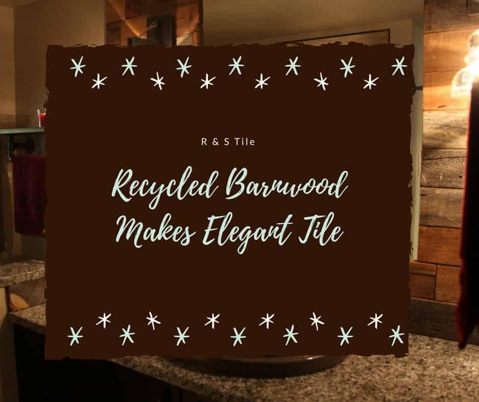 Recycled Barnwood Makes Elegant Tile Life With Heidi