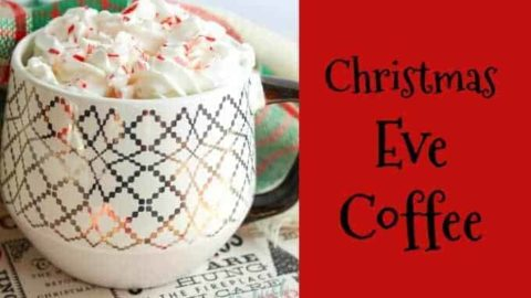 Christmas Eve Coffee Recipe