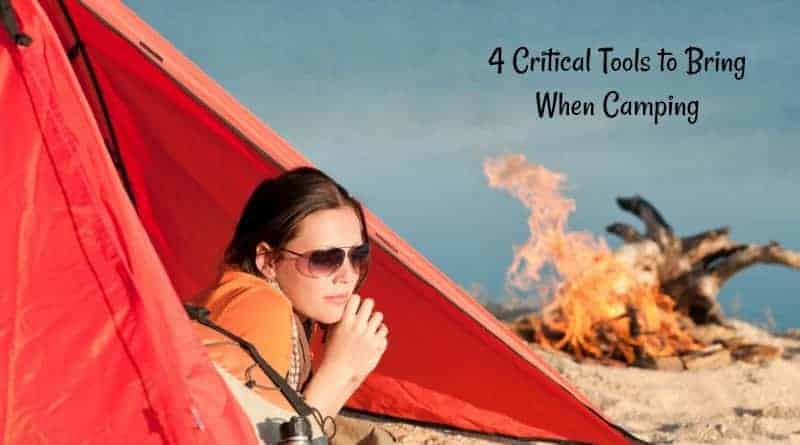 4 Critical Tools to Bring When Camping1