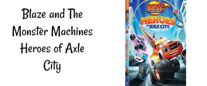 Blaze and The Monster Machines Heroes of Axle City