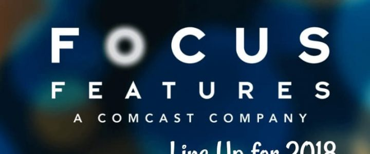 Focus Features Line Up for 2018