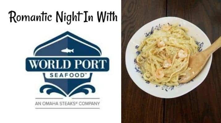 Romantic Night In With World Port Seafood