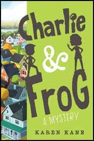 CHARLIE & FROG: A MYSTERY